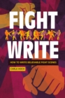 Fight Write : How to Write Believable Fight Scenes - Book