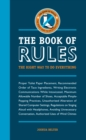 The Book of Rules : The Right Way to Do Everything - Book