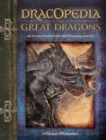 Dracopedia the Great Dragons : An Artist's Field Guide and Drawing Journal - Book