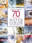 Zoltan Szabo's 70 Favorite Watercolor Techniques - eBook