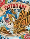 Drawing and Designing Tattoo Art : Creating masterful tattoo art from start to finish - Book