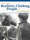 Drawing Realistic Clothing and People With Lee Hammond - Book