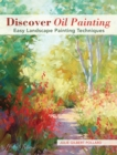 Discover Oil Painting : Easy Landscape Painting Techniques - Book