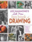 Lee Hammond's All New Big Book of Drawing : Beginner's Guide to Realistic Drawing Techniques - Book