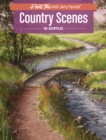 Country Scenes in Acrylic - Book