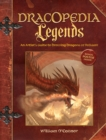 Dracopedia Legends : An Artist's Guide to Drawing Dragons of Folklore - Book