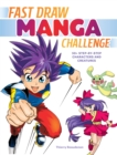 Fast Draw Manga Challenge : 50+ Step-by-Step Characters and Creatures - Book