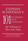 Stephan Schiffman's 101 Successful Sales Strategies : Top Techniques to Boost Sales Today - eBook