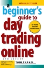 A Beginner's Guide To Day Trading Online 2Nd Edition - eBook