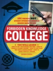 Forbidden Knowledge - College : 101 Things NOT Every Student Should Know How to Do - eBook