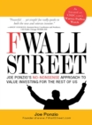 F Wall Street : Joe Ponzio's No-Nonsense Approach to Value Investing For the Rest of Us - eBook