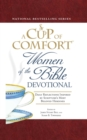 A Cup of Comfort Women of the Bible Devotional : Daily Reflections Inspired by Scripture's Most Beloved Heroines - eBook