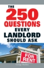 The 250 Questions Every Landlord Should Ask - eBook