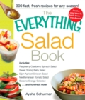 The Everything Salad Book : Includes Raspberry-Cranberry Spinich Salad, Sweet Spring Baby Salad, Dijon Apricot Chicken Salad, Mediterranean Tomato Salad, Sesame Orange Coleslaw - eBook