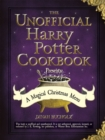 The Unofficial Harry Potter Cookbook Presents: A Magical Christmas Menu - eBook