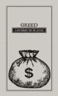 Greed : A Dictionary for the Selfish - eBook