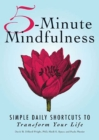 5-Minute Mindfulness : Simple Daily Shortcuts to Transform Your Life - eBook