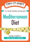 Try-It Diet: Mediterranean Diet : A two-week healthy eating plan - eBook