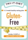 Try-It Diet: Gluten-Free : A two-week healthy eating plan - eBook
