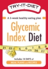 Try-It Diet:Glycemic Index Diet : A two-week healthy eating plan - eBook