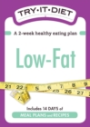 Try-It Diet: Low-Fat : A two-week healthy eating plan - eBook