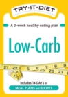 Try-It Diet: Low-Carb : A two-week healthy eating plan - eBook