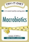 Try-It Diet: Macrobiotics : A two-week healthy eating plan - eBook
