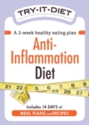Try-It Diet - Anti-Inflammation Diet : A two-week healthy eating plan - eBook