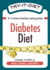 Try-It Diet: Diabetes Diet : A two-week healthy eating plan - eBook