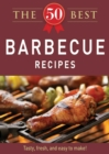The 50 Best Barbecue Recipes : Tasty, fresh, and easy to make! - eBook