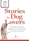 A Cup of Comfort Stories for Dog Lovers : Celebrating the boundless energy, love, and devotion of our canine companions - eBook