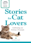 A Cup of Comfort Stories for Cat Lovers : Celebrating our feline friends - eBook