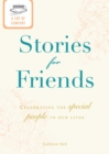 A Cup of Comfort Stories for Friends : Celebrating the special people in our lives - eBook