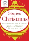 A Cup of Comfort Stories for Christmas : Celebrating the warmth, joy and wonder of the holiday - eBook