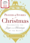 A Cup of Comfort Prayers and Stories for Christmas : Celebrating the joys and blessings of the season - eBook