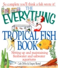 The Everything Tropical Fish Book - eBook