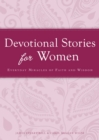 Devotional Stories for Women : Everyday miracles of faith and wisdom - eBook