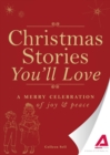 Christmas Stories You'll Love : A merry celebration of joy and peace - eBook