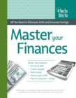Master Your Finances : All You Need to Eliminate Debt and Increase Savings - eBook