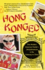 Hong Konged : One Modern American Family's (Mis)adventures in the Gateway to China - eBook