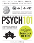 Psych 101 : Psychology Facts, Basics, Statistics, Tests, and More! - Book