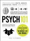 Psych 101 : Psychology Facts, Basics, Statistics, Tests, and More! - eBook