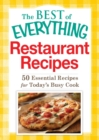 Restaurant Recipes : 50 Essential Recipes for Today's Busy Cook - eBook
