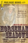 Horseman of the Shadows - eBook