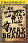 Silvertip's Trap - eBook