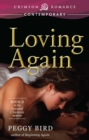 Loving Again : Book 2 in the Second Chance series - eBook