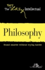 Philosophy : Sound smarter without trying harder - eBook