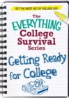 Getting Ready for College : Get the most out of college life - eBook