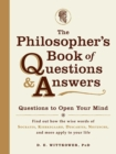 The Philosopher's Book of Questions & Answers : Questions to Open Your Mind - eBook