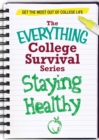 Staying Healthy : Get the most out of college life - eBook